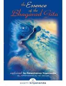 The Essence of Bhagavad Gita