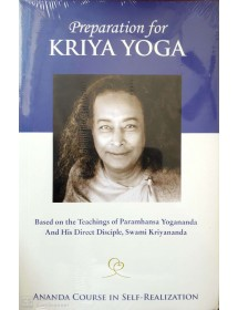 Preparation for Kriya Yoga