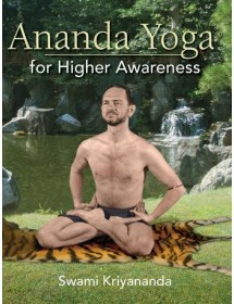 Ananda Yoga for Higher...